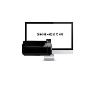 How To Add Canon MG5220 Printer Mac